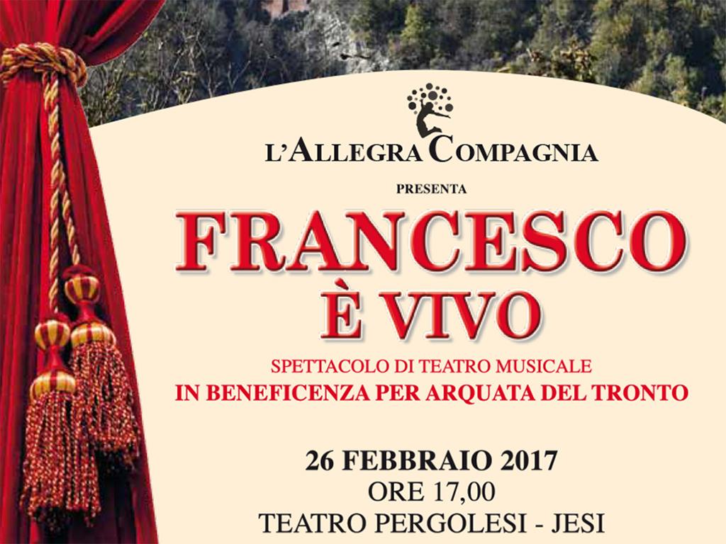 FRANCESCO E' VIVO - Spettacolo di Teatro Musicale