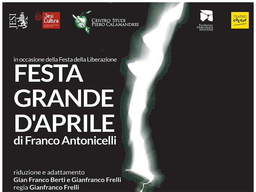 FESTA GRANDE DI APRILE - Testo teatrale di Franco Antonicelli