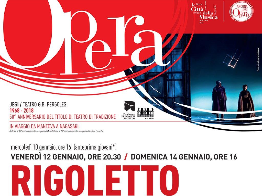 RIGOLETTO - Stagione Lirica Teatro G.B. Pergolesi