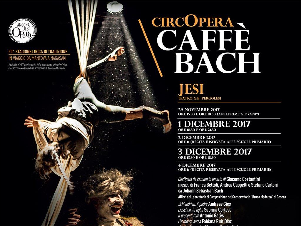 CAFFE' BACH - Stagione Lirica Teatro G.B. Pergolesi