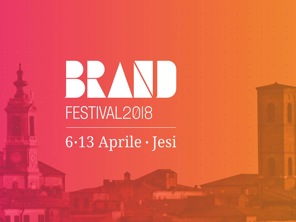 """BRAND FESTIVAL 2018 - Forum """"L'identità al centro: tra Business e Comunicazione"""""""