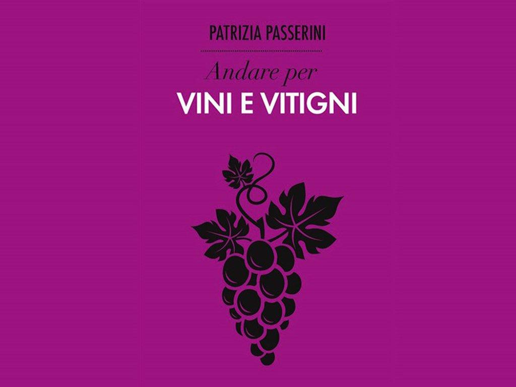 """Presentazione volume """"Andare per vini e vitigni"""""""