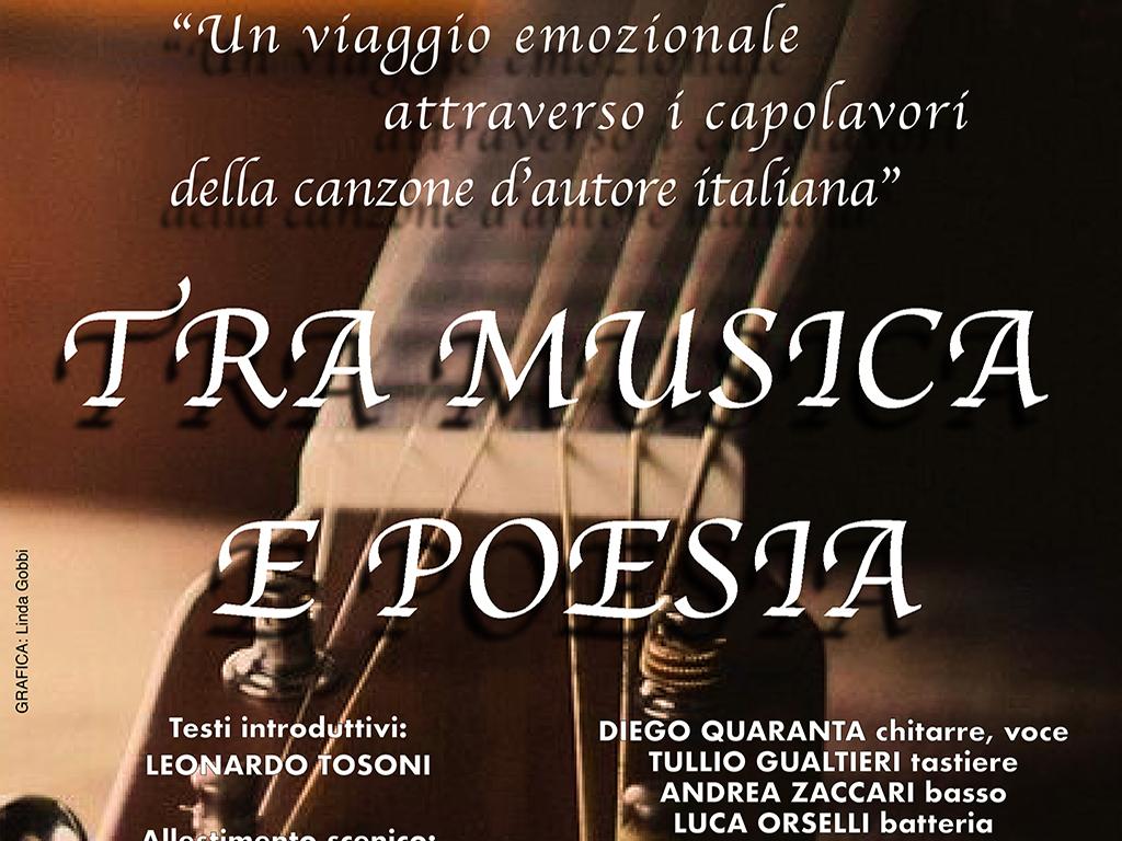 TRA MUSICA E POESIA - Un viaggio emozionale attraverso i capolavori della canzone d'autore italiana