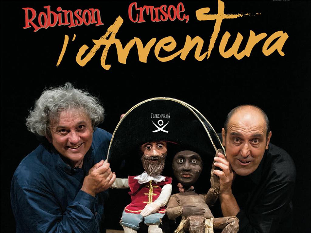 Robinson Crusoe. L'avventura – Stagione Teatro Ragazzi 2018-2019