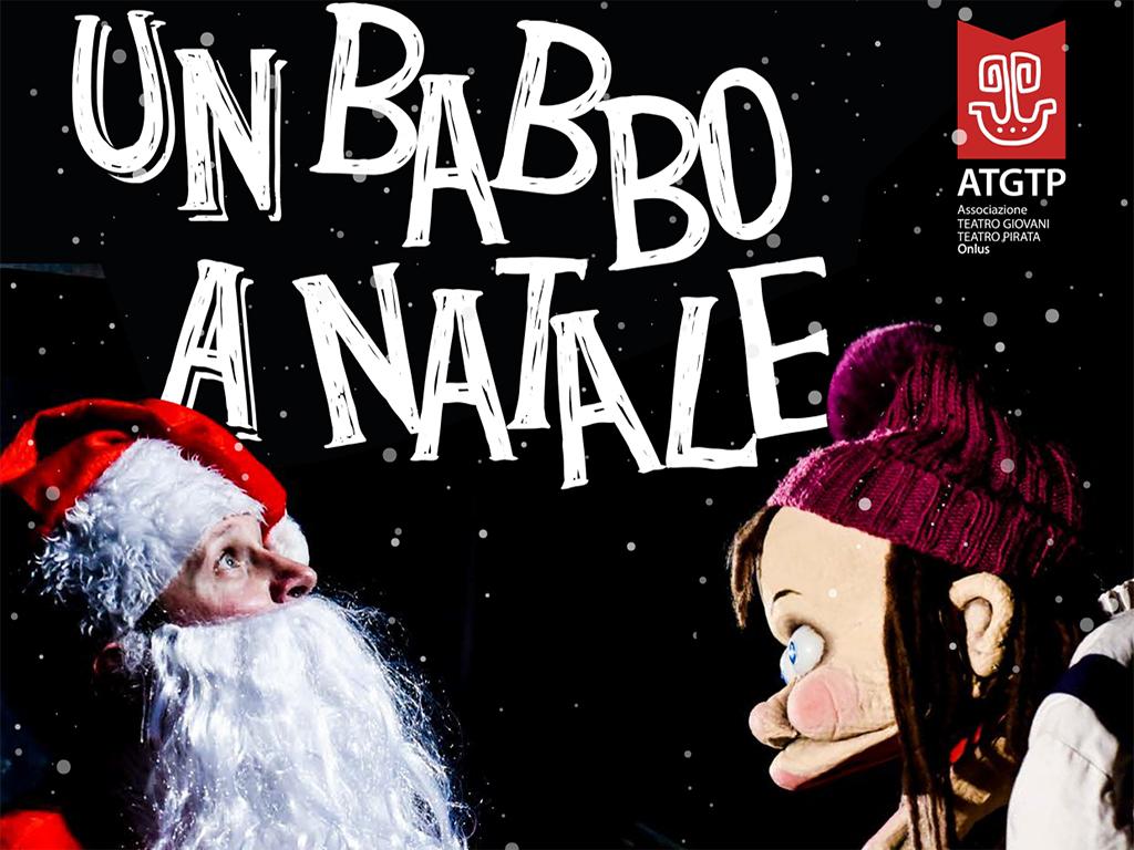 Un babbo a Natale - Stagione Teatro Ragazzi 2018-2019
