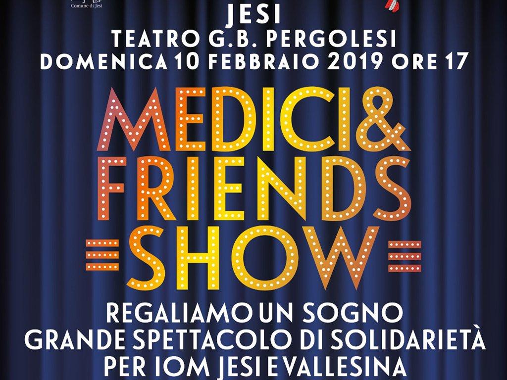 MEDICI & FRIENDS SHOW - Grande spettacolo di solidarietà per IOM Jesi e Vallesina